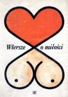 Wiersze o miłości. Antologia kontrowersyjna.