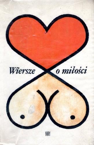 Okładka książki Wiersze o miłości. Antologia kontrowersyjna.