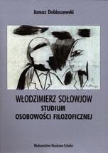 Okładka książki WŁODZIMIERZ SOŁOWJOW Studium osobowości filozoficznej