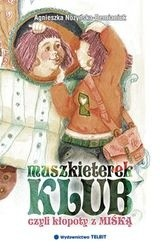 Okładka książki Klub muszkieterek, czyli kłopoty z Miśką
