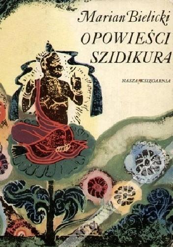 Okładka książki Opowieści Szidikura: baśnie i legendy Tybetu