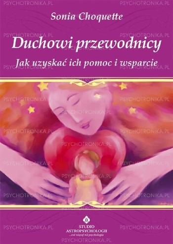 Okładka książki Duchowi przewodnicy. Jak uzyskać ich pomoc i wsparcie