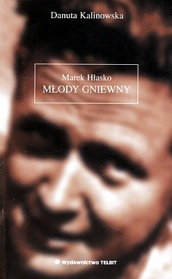 Okładka książki Marek Hłasko Młody Gniewny