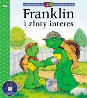 Okładka książki Franklin i Złoty Interes