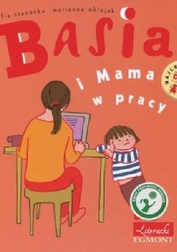 Okładka książki Basia i Mama w pracy