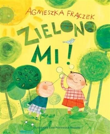 Okładka książki Zielono Mi!