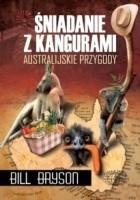 Śniadanie z kangurami. Australijskie przygody