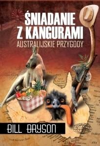 Okładka książki Śniadanie z kangurami. Australijskie przygody
