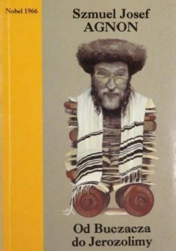 Okładka książki Od Buczacza do Jerozolimy. Opowiadania