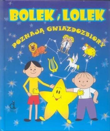 Okładka książki Bolek i Lolek Poznają Gwiazdozbiory