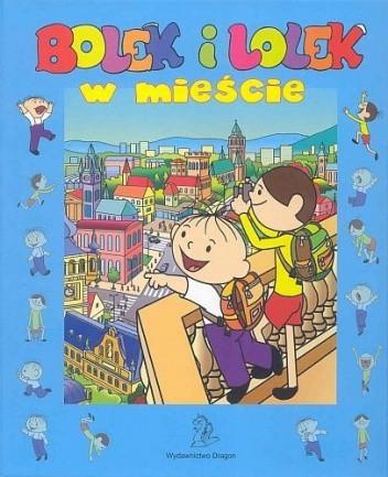 Okładka książki Bolek i Lolek W mieście