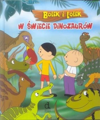 Okładka książki Bolek i Lolek w Świecie Dinozaurów