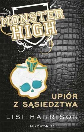 Okładka książki Monster High 2: Upiór z sąsiedztwa