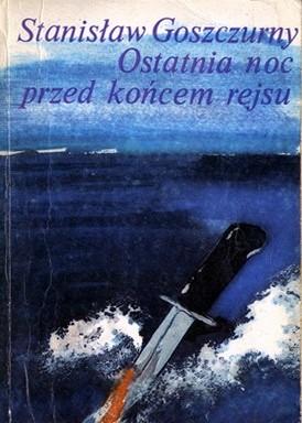 Okładka książki Ostatnia noc przed końcem rejsu