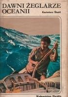 Dawni żeglarze Oceanii
