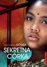 Sekretna córka - Shilpi Somaya Gowda