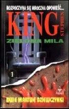 Okładka książki Zielona Mila 1: Dwie martwe dziewczynki