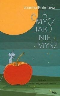 Okładka książki Mysz jak nie mysz