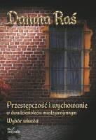 Okładka książki Przestępczość i wychowanie w dwudziestoleciu międzywojennym