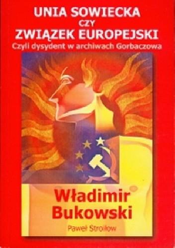 Okładka książki Unia Sowiecka czy Związek Europejski