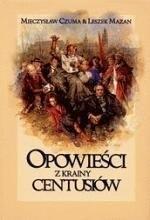 Okładka książki Opowieści z krainy Centusiów