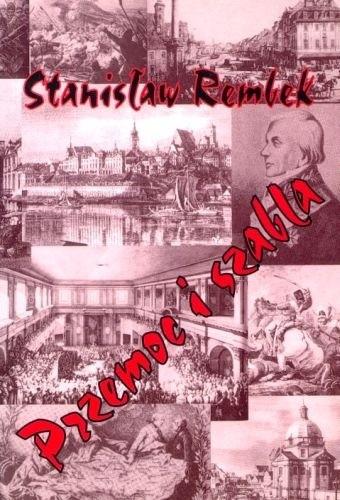 Okładka książki Przemoc i szabla. Powieść z XVIII wieku