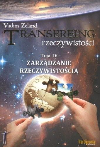 Okładka książki Transerfing rzeczywistości, tom IV. Zarządzanie rzeczywistością