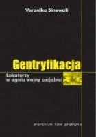 Gentryfikacja - Lokatorzy w ogniu wojny socjalnej