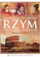 Rzym i jego czarna arystokracja. Spacerownik historyczny
