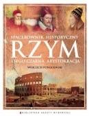 Okładka książki Rzym i jego czarna arystokracja. Spacerownik historyczny
