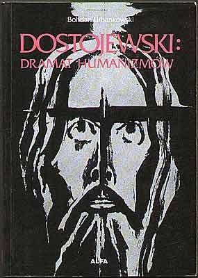 Okładka książki Dostojewski: Dramat humanizmów