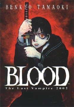 Okładka książki Blood: The Last Vampire 2002
