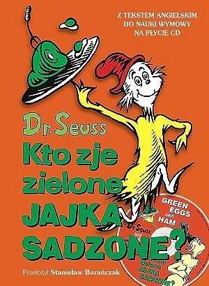 Okładka książki Kto zje zielone jajka sadzone?