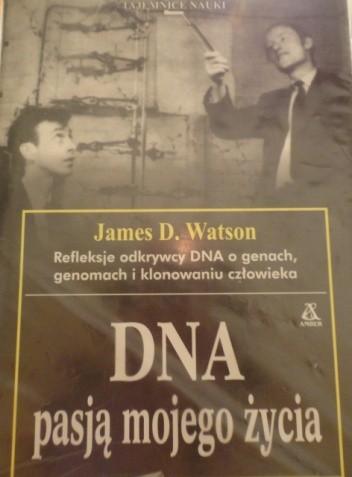 Okładka książki DNA pasją mojego życia