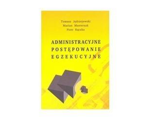Okładka książki Administracyjne postępowanie egzekucyjne