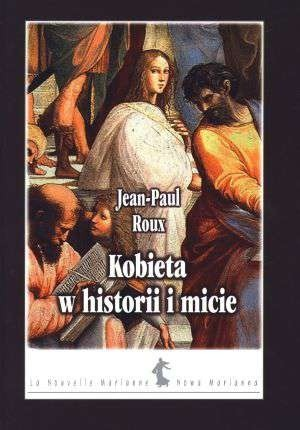 Okładka książki Kobieta w historii i micie