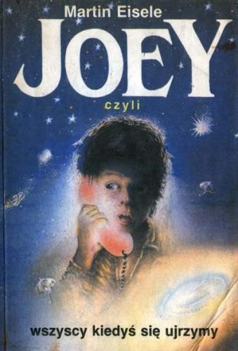Okładka książki Joey, czyli wszyscy się kiedyś ujrzymy