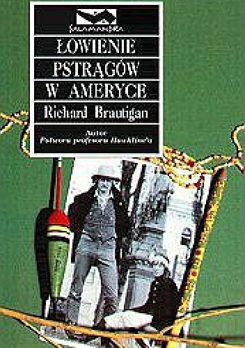 Okładka książki Łowienie pstrągów w Ameryce
