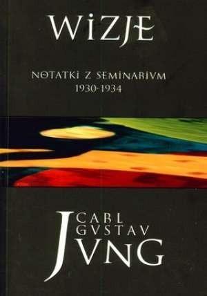 Okładka książki Wizje. Notatki z seminarium 1930-1934