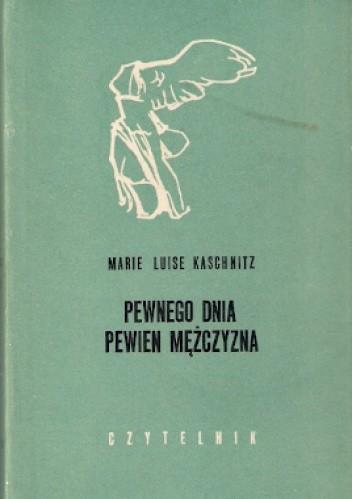 Okładka książki Pewnego dnia pewien mężczyzna: opowiadania
