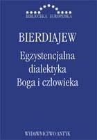 Okładka książki Egzystencjalna dialektyka Boga i człowieka