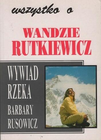 Okładka książki Wszystko o Wandzie Rutkiewicz