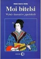 Moi bitelsi: wybór dramatów japońskich