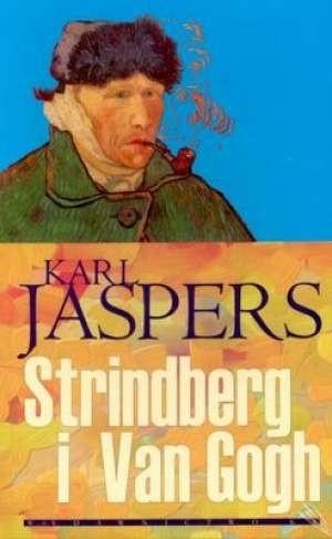 Okładka książki Strindberg i Van Gogh. Próba analizy patograficznej z porównawczym przywołaniem Swedenborga i Hölderlina
