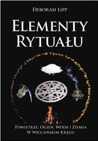 Okładka książki Elementy rytuału. Powietrze, woda, ogień i ziemia w wiccańskim kręgu