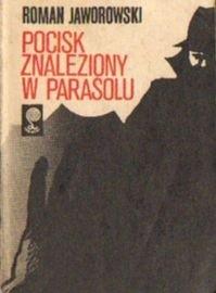 Okładka książki Pocisk znaleziony w parasolu