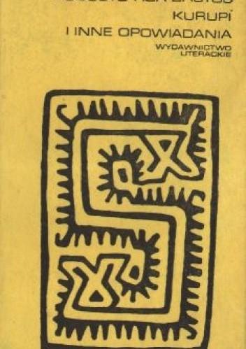 Okładka książki Kurupi i inne opowiadania