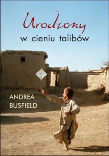 Okładka książki Urodzony w cieniu talibów
