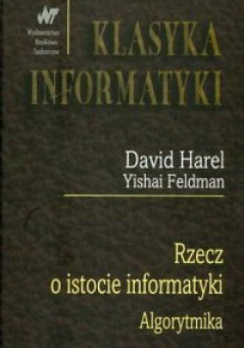 Okładka książki Rzecz o istocie informatyki. Algorytmika