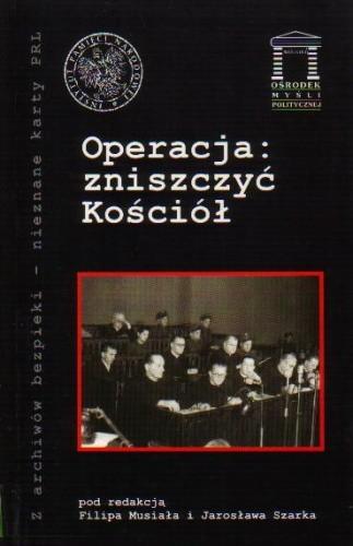 Okładka książki Operacja: zniszczyć Kościół